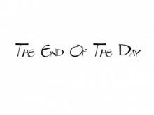 The End Of The Day (ในตอนจบวัน) ข้อคิดดี ๆ ที่ไม่ควรพลาด...