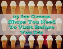พาชิม 27 ไอศกรีมในตำนาน...ที่คนทั่วโลกบอก ต้องกินก่อนตาย !!!!