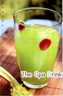 The Spa Drink กับรสชาติอมเปรี้ยวนิดๆ
