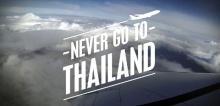 """ฝรั่งทำคลิป """"อย่ามาเมืองไทย"""" (Never Go To Thailand) ดังไปทั่วโลกแล้ว"""